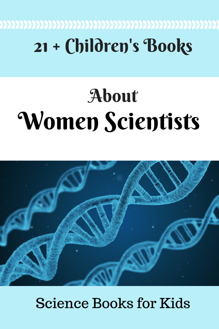 21+ Children\'s Books about Women Scientists | Science Books for Kids