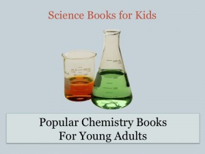 popular chemistry books for young adults