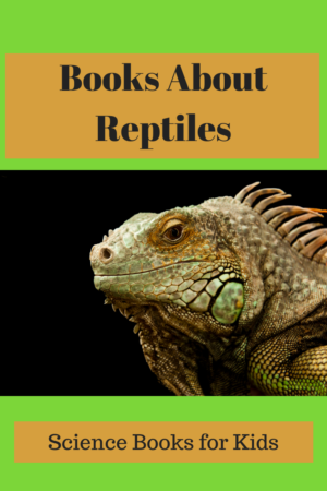 books about reptiles for kids